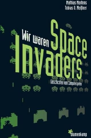 Wir waren Space Invaders